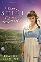 Be Still My Soul (The Cadence of Grace #1)