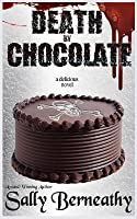 Death by Chocolate (Death By Chocolate #1)