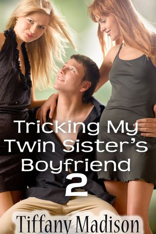 My twin sisters erotic