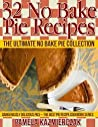 32 No Bake Pie Recipes - The Ultimate No Bake Pie Collection
