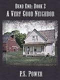 A Very Good Neighbor