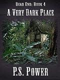 A Very Dark Place