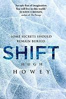 Shift Omnibus (Silo, #2) (Wool, #6-8)