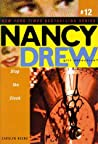 Stop the Clock (Nancy Drew: Girl Detective, #12)
