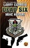 Dead Six (Dead Six #1)