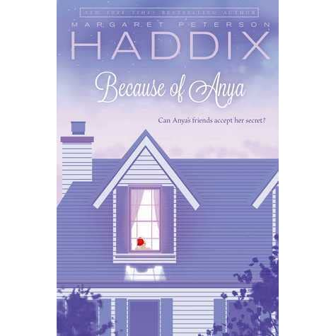Ebook Because Of Anya By Margaret Peterson Haddix