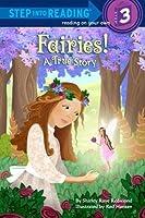 Fairies! A True Story
