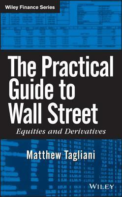 The Practical Guide to Wall Street (2009)