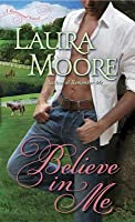 Believe in Me (Rosewood Trilogy, #3)