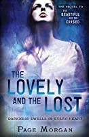 The Lovely and the Lost