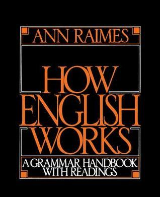 How-English-Works-A-Grammar-Handbook-with-Readings
