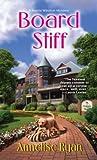Board Stiff (Mattie Winston Mysteries, #5)