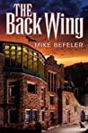 The Back Wing by Mike Befeler