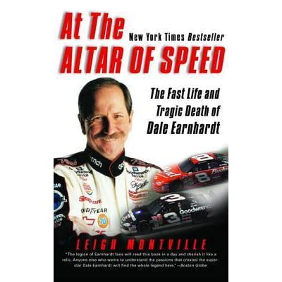 At the Altar of Speed : The Fast Life and Tragic Death of Dale Earnhardt, Sr.