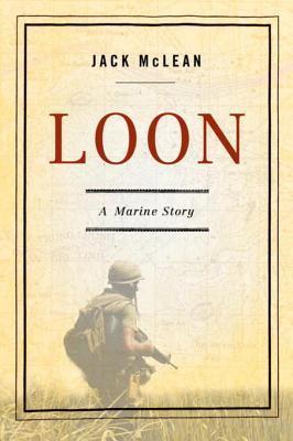 Loon: A Marine Story