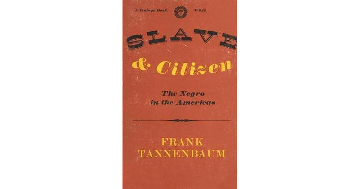 tannenbaum slavery thesis