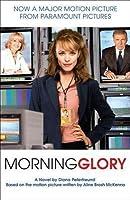 Morning Glory: A Novel