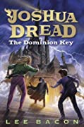 The Dominion Key (Joshua Dread #3)