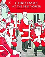 Christmas at the New Yorker Christmas at the New Yorker