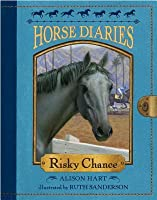 Risky Chance (Horse Diaries #7)