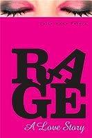 Rage: A Love Story