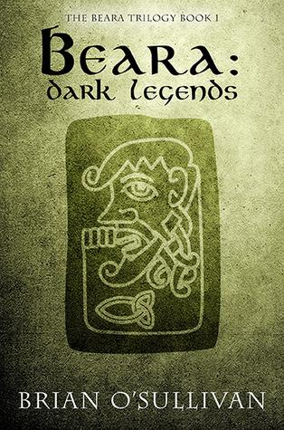 Beara: Dark Legends (Beara Trilogy, #1)