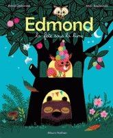 Edmond la fête sous la lune Astrid Desbordes
