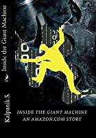 Inside the Giant Machine: An Amazon.com Story - Special Digital Edition