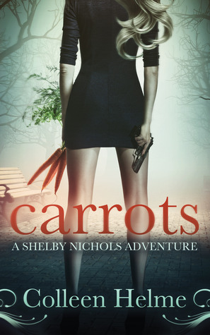 Carrots by Colleen Helme