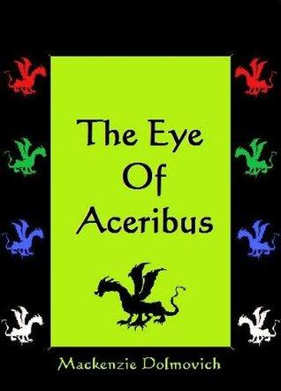 The Eye of Aceribus (The Dragon Born Cycle #1)