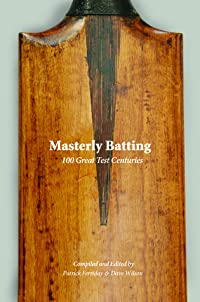 Masterly Batting: 100 Great Test Innings