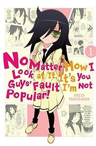 No Matter How I Look at It, It's You Guys' Fault I'm Not Popular!, Vol. 1