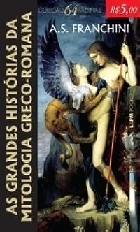 As grandes histórias da mitologia greco-romana
