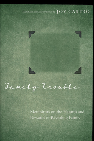 Family Trouble by Joy Castro