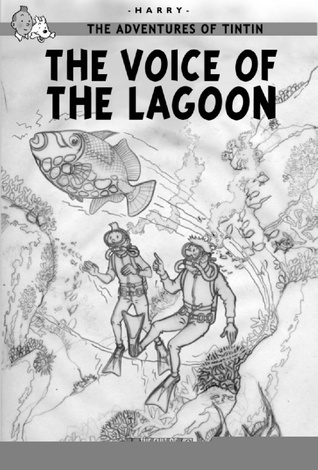 The Voice of the Lagoon (The Cult of Tintin, #1)
