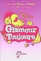 Glamour toujours, (Un été pour tout changer, # 4)