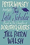 Book cover for The Late Scholar (Lord Peter Wimsey/Harriet Vane, #4)
