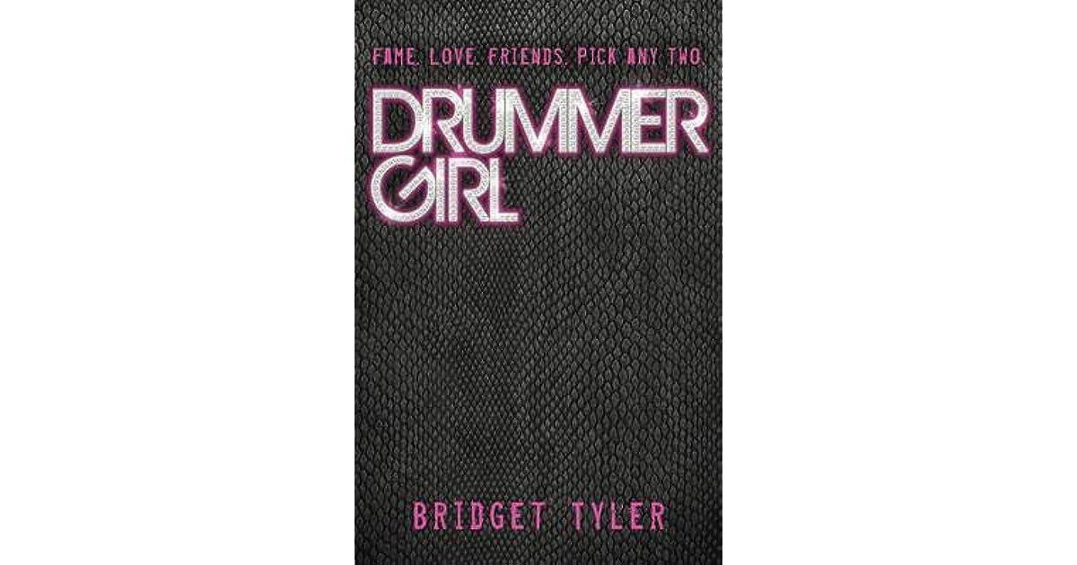 Drummer Girl by Bridget Tyler