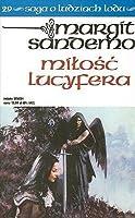 Miłość Lucyfera (Saga o Ludziach Lodu, #29)