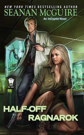 Half-Off Ragnarok (InCryptid #3)
