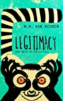 Legitimacy (Book One of the Vanilla Cycle)