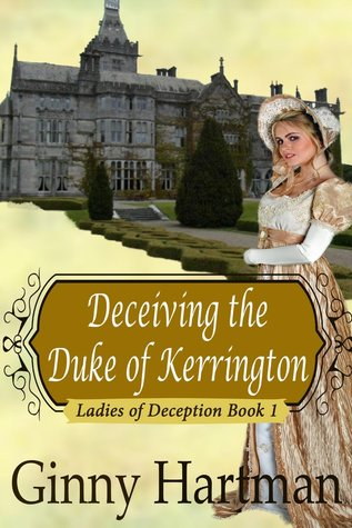 Deceiving the Duke of Kerrington (Ladies of Deception, #1)