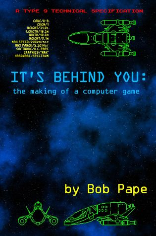 It's behind you - The making of a computer Game