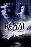 Of Royal Descent