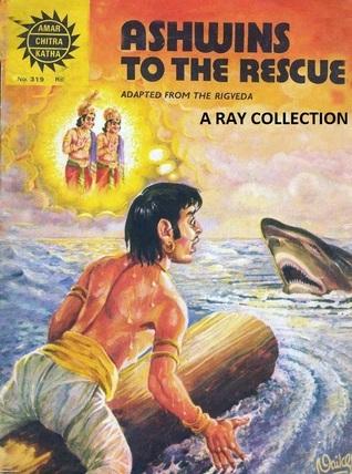 Ashwins to the Rescue ( Amar Chitra Katha 319 )