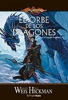 El orbe de los dragones (Las Crónicas Perdidas, Volumen 2)