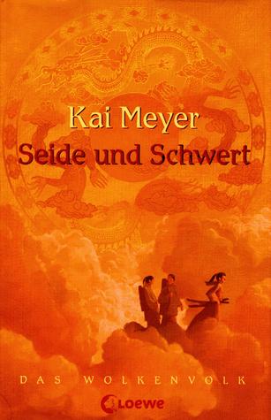 Seide und Schwert (Wolkenvolk-Trilogie, #1)