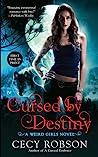 Cursed By Destiny (Weird Girls, #3)