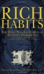Rich Habits: The Daily Success Habits of Wealthy Individuals: Find Out How the Rich Get So Rich (the Secrets to Financial Success Revealed)