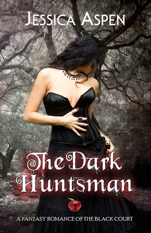 The Dark Huntsman (Tales of the Black Court, #1)